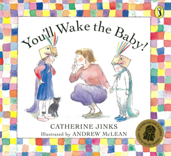 You'll-Wake-the-Baby